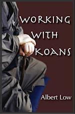 Working with Zen Koans