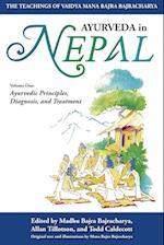 Ayurveda In Nepal: The Teachings of Vaidya Mana Bajra Bajracharya