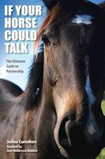 If Your Horse Could Talk
