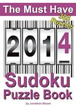 The Must Have 2014 Sudoku Puzzle Book (The Must Have Sudoku Puzzle Book)