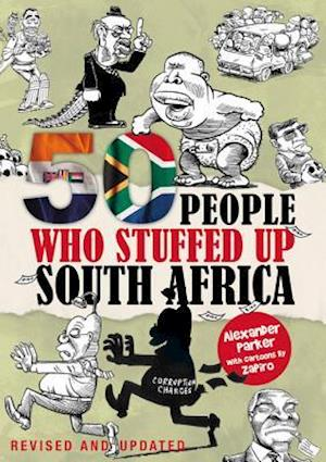 Bog, paperback 50 People Who Stuffed Up South Africa af Alexander Parker