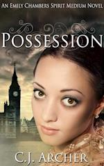 Possession (Emily Chambers Spirit Medium #2) af Cj Archer