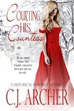 Courting His Countess (A Historical Romance Novella)