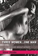 Three Women... One Man af Steve Jacobs