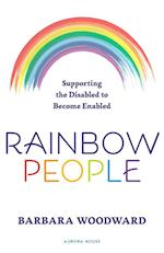 Rainbow People: Supporting the Disabled to Become Enabled