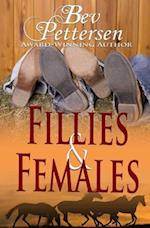 Fillies and Females