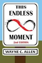 This Endless Moment 2nd Edition