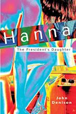 Hanna The President's Daughter af John Denison