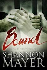 Bound (The Nevermore Trilogy, Book 2) af Shannon Mayer
