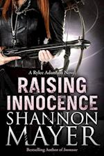 Raising Innocence (A Rylee Adamson Novel) #3