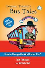 Tommy Transit's Bus Tales