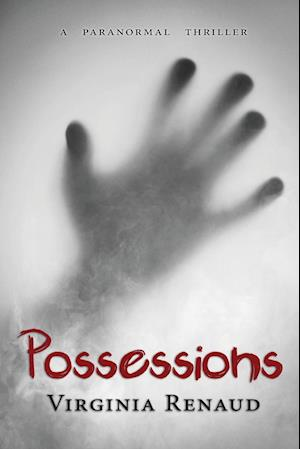 Possessions: A Paranormal Thriller