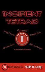 Incipient Tetrad af Hugh B. Long