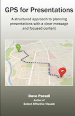 GPS for Presentations