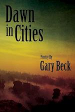 Dawn in Cities af Gary Beck