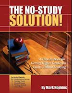 The No Study Solution!