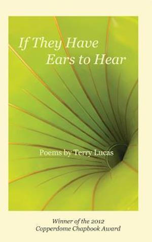 If They Have Ears to Hear