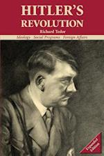 Hitler's Revolution Expanded Edition: Ideology, Social Programs, Foreign Affairs
