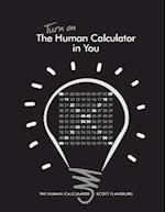 Turn on the Human Calculator in You