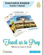 Teach Us to Pray Teacher's Manual 1