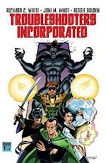 Troubleshooters Incorporated af Richard C. White, Joni M. White