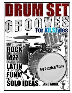 Drum Set Grooves for All Styles