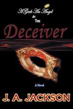 A Geek, an Angel & the Deceiver