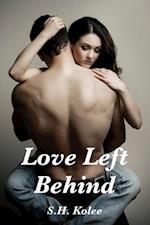 Love Left Behind af S.H. Kolee