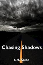 Chasing Shadows (Shadow Series #2) af S.H. Kolee