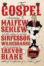 The Gospel According to Malfew Seklew af Fred Wilkes