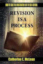 Revision Is a Process