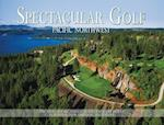 Spectacular Golf Pacific Northwest (Spectacular Golf)