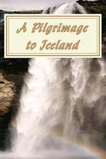 A Pilgrimage to Iceland af John C. Wilhelmsson