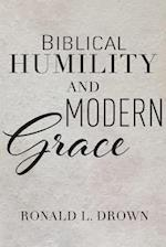 Biblical Humility and Modern Grace