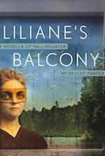 Liliane's Balcony af Kelcey Parker Ervick