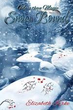 Snow Bound; The More Than Magic Series af Elizabeth Kirke
