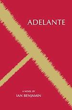 Adelante (a Novel)