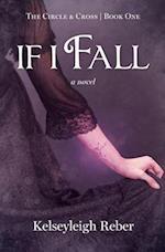 If I Fall (Circle Cross)