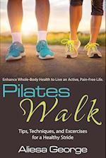 Pilates Walk