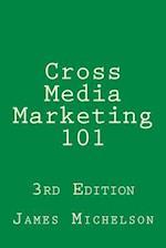 Cross Media Marketing 101
