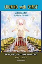 Cooking with Christ