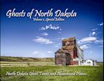Ghosts of North Dakota, Volume 1, Special Edition