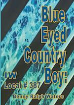 Blue Eyed Country Boy