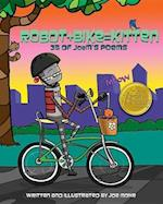 Robot + Bike = Kitten: 34 of Joem's Poems