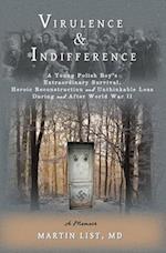 Virulence & Indifference af Martin List
