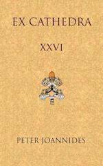 Ex Cathedra XXVI