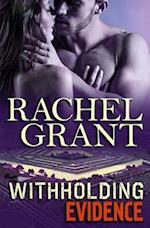 Withholding Evidence af Rachel Grant