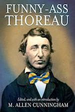 Funny-Ass Thoreau (Regeneration)
