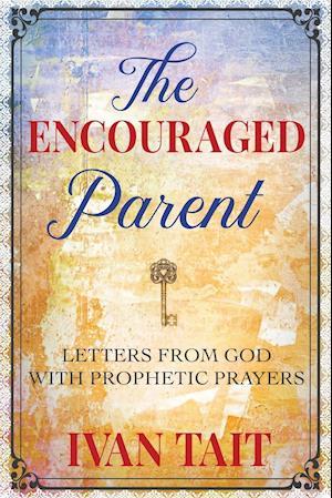 The Encouraged Parent