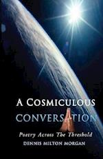 A Cosmiculous Conversation: An anthology of divinely crafted poetry